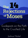 The 14 Rejections of Moses