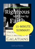 Summary of The Righteous Will Live by Faith