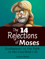 14 Rejections of Moses